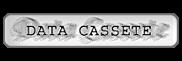 Data Cassete